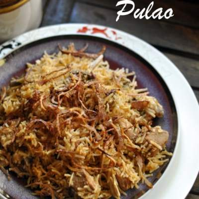 Lucknow/Awadhi Recipes : Yakhni Pulao
