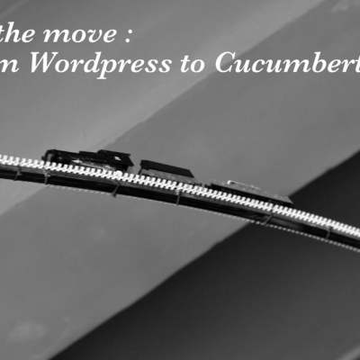 From wordpress to cucumbertown and why I made the move
