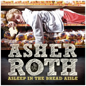 """The cover of Asher Roth's debut album """"Asleep in the Bread Aisle."""""""
