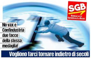 Read more about the article No vax e Confindustria due facce della stessa medaglia!