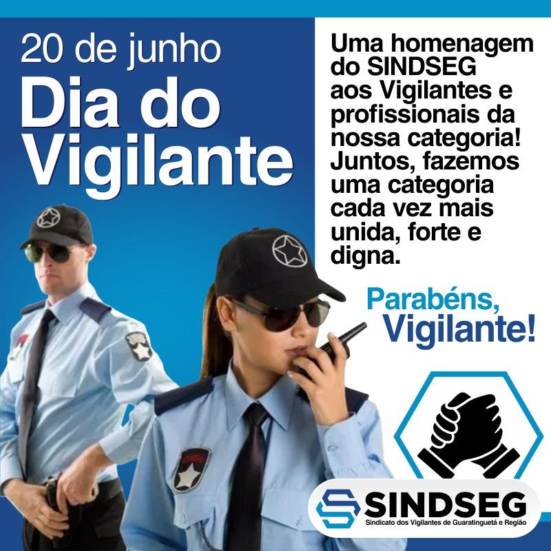 20 de junho dia Nacional dos Vigilantes