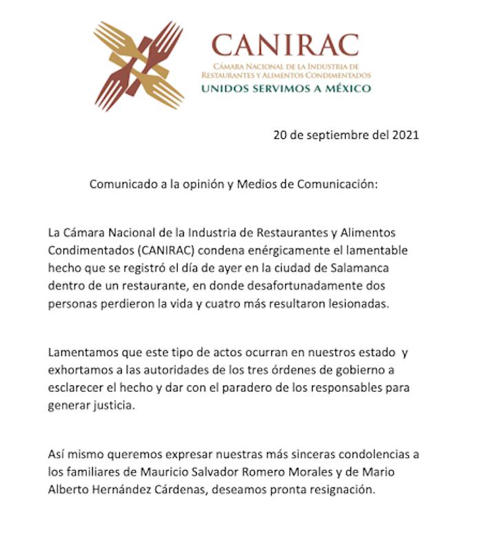 La Cámara Nacional de la Industria de Restaurantes y Alimentos Condimentados (Canirac) condenó los hechos de violencia en un comunicado.