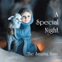 A Special Night - Christmas Favorites by the Singing Nuns