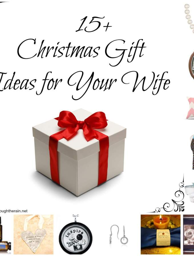 15+ Christmas Gift Ideas for Your Wife
