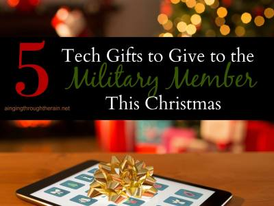 5 Tech Gifts to Give to the Military Member This Christmas