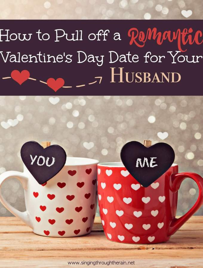 How to Pull Off a Romantic Valentine's Day Date