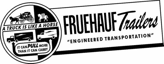 Singing Wheels, The History of the Fruehauf Trailer