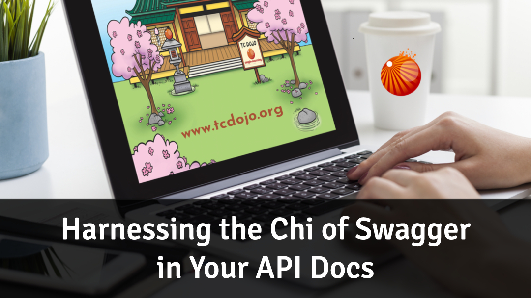 Harnessing the Chi of Swagger in your API Docs hero image