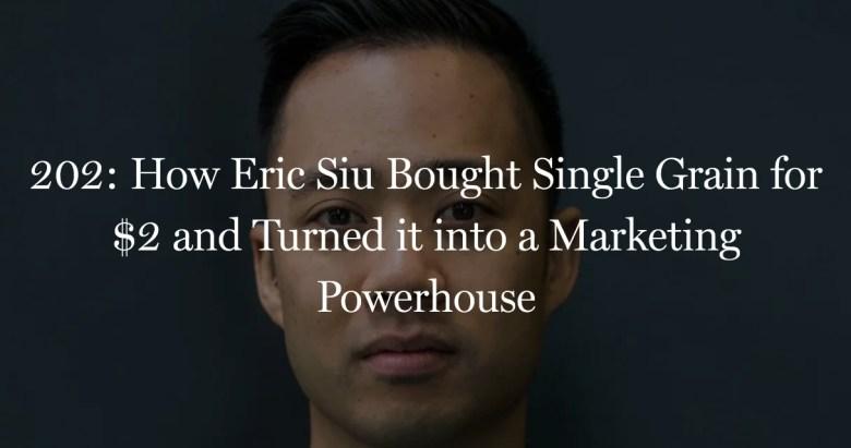 Eric Siu ha acquistato Single Grain