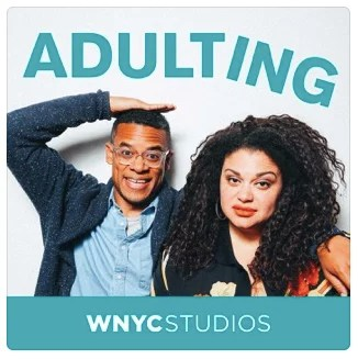 Adulting by WNYC Studios