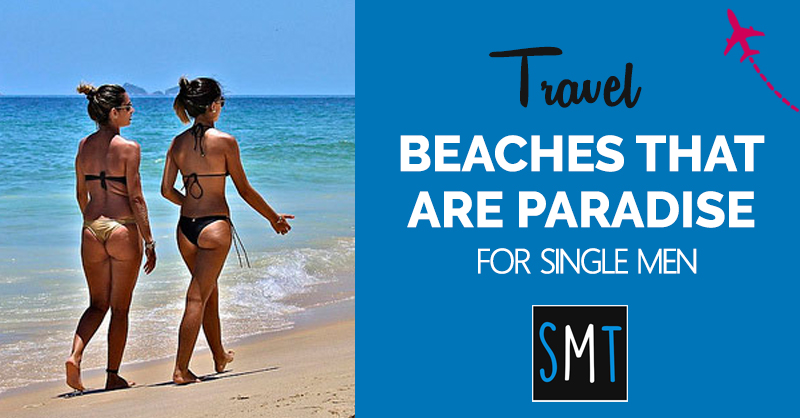 beaches-that-are-paradise-for-single-men