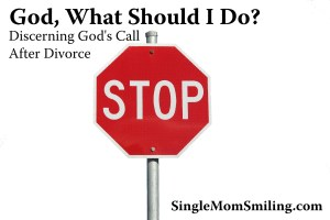 Stop Sign - Discern God's Call Post Divorce