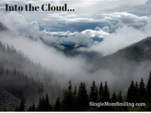 Into the Cloud Cloud and Mountain - Single Mom Smiling