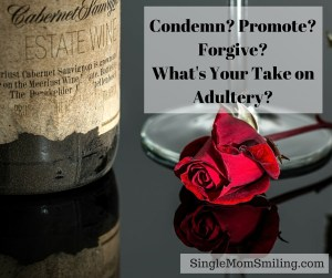 Condemn, Promote, Forgive - Adultery - wine bottle wilted red rose