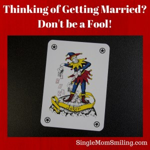 Thinking Getting Married? Don't Fool! Card Joker