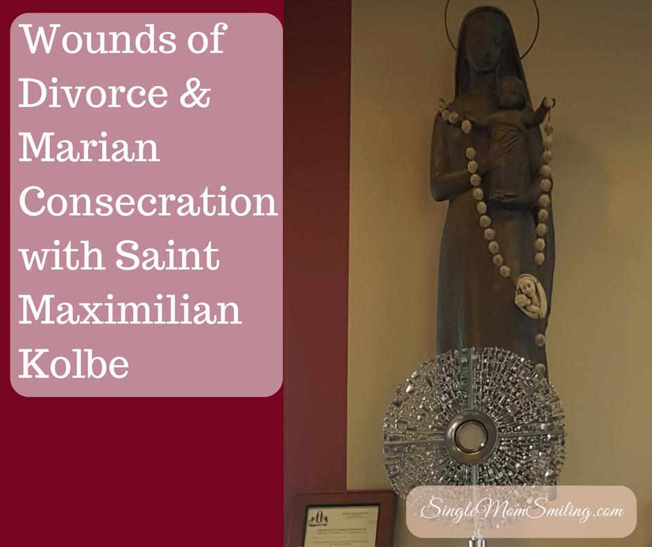 Wounds Of Divorce \\\\u0026 Marian Consecration With Maximilian Kolbe & Marian Doors Feast \u0026 Feast Of Señor Y Virgen Del Milagro Pezcame.Com