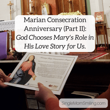 Marian Consecration Anniversary - Mary's Role in God's Love Story - Catholic Church