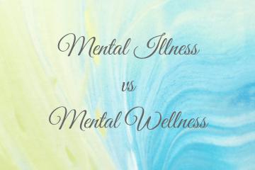 mental illness mental wellness