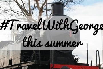 #TravelWithGeorge