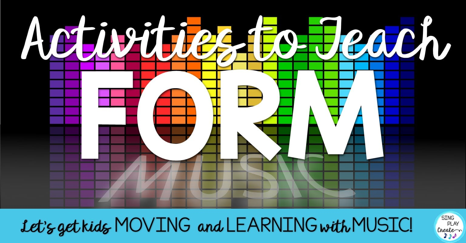 hight resolution of Music Class Activities to Teach Form