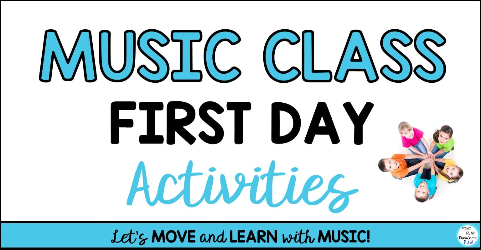 """hight resolution of Music Class First Day Activities"""""""