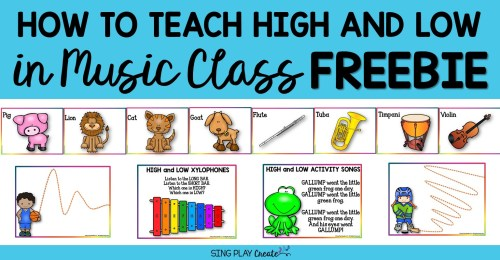 small resolution of How to Teach High and Low in Music Class