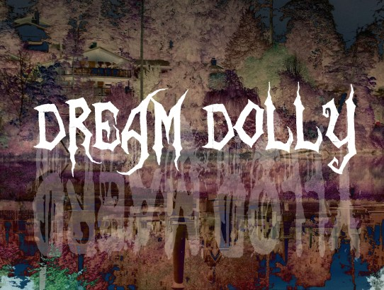 Dream Dolly - Part 3