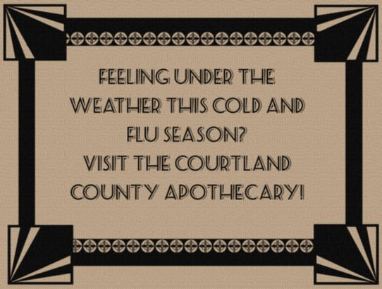 Visit The Courtland County Apothecary!