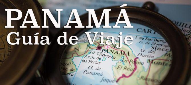 Guía de viaje: Panamá