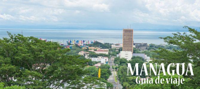 Guía de viaje: qué ver en Managua