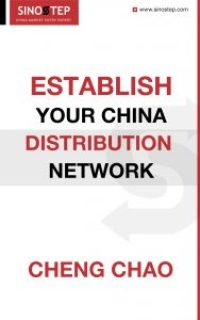 How to Establish Your China Distribution Network Effectively