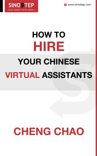How to Hire Your Chinese Virtual Assistants
