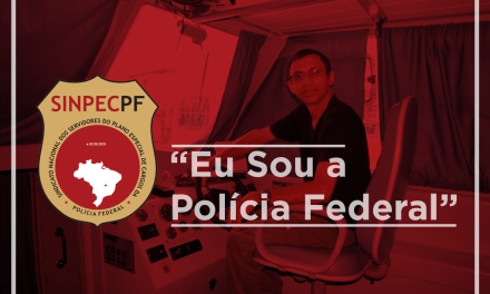 A Voz do Filiado: Eu Sou a Polícia Federal