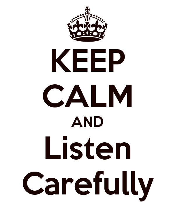 keep-calm-and-listen-carefully-5