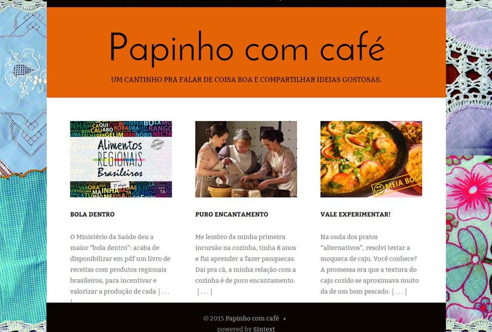 Papinho com Café, novo blog em WordPress