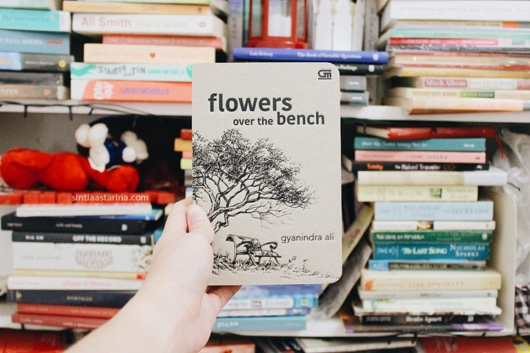 [BOOK REVIEW] Flowers over the Bench Karya Gyanindra Ali