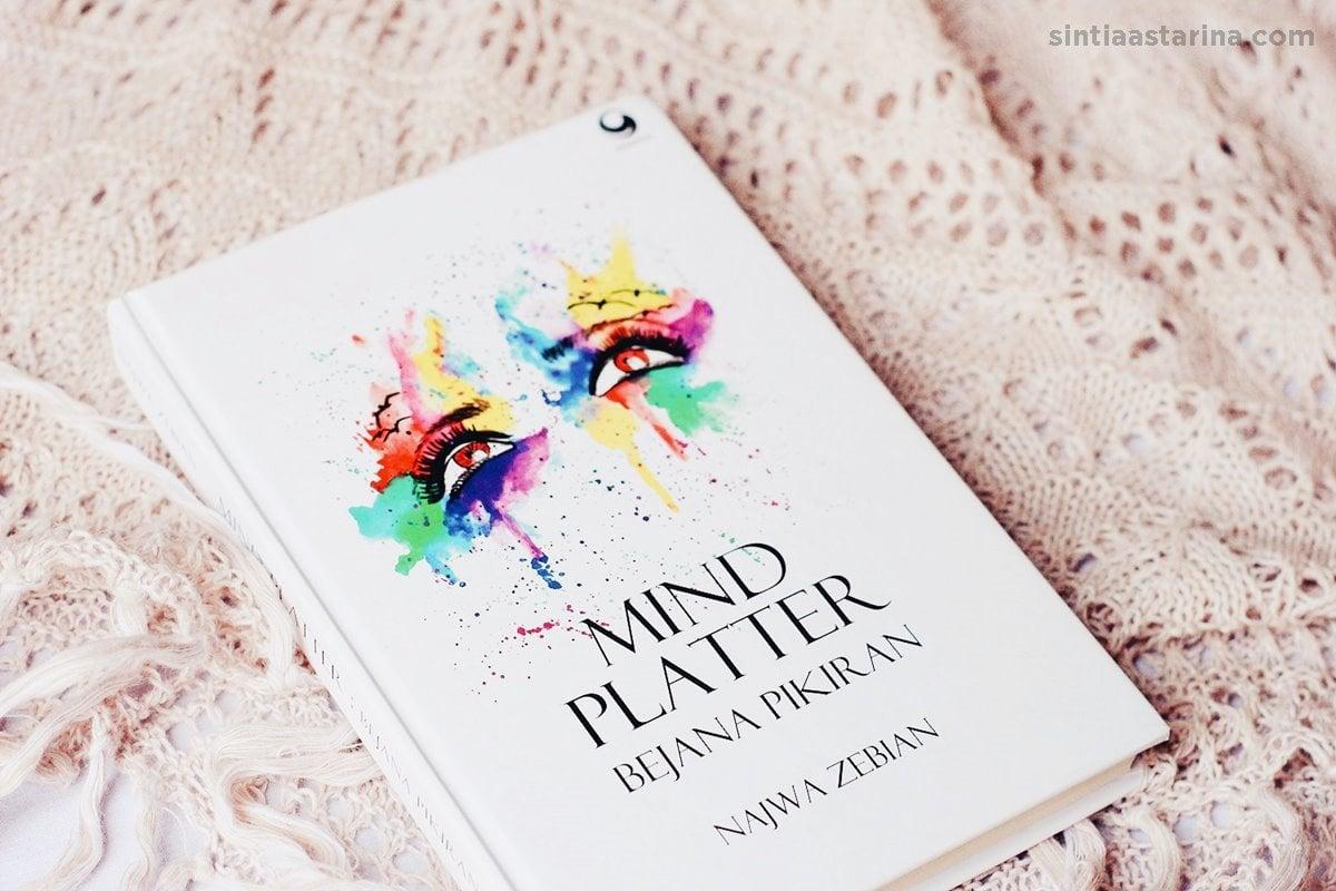 [BOOK REVIEW] Mind Platter (Bejana Pikiran) karya Najwa Zebian