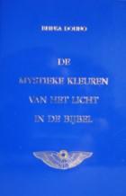 'De mystieke kleuren van het licht in de Bijbel' van Peter Deunov