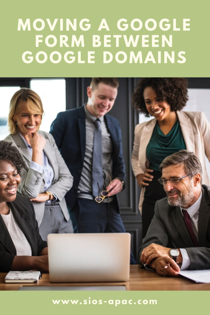 Moving A Google Form Between Google Domains