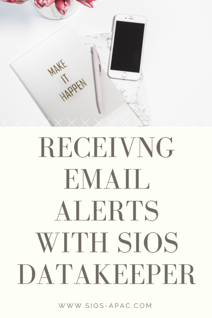 Receiving Email Alerts With SIOS Datakeeper