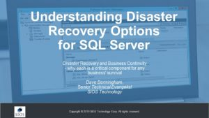 Webinar: Understanding Disaster Recovery Options for SQL Server