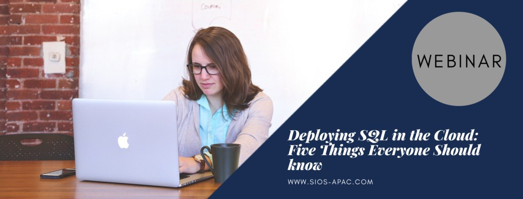 Deploying SQL in the Cloud Five Things Everyone Should know