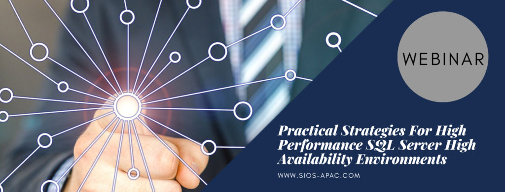 Practical Strategies For High Performance SQL Server High Availability Environments