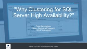Webinar: Why Clustering for SQL Server High Availability?
