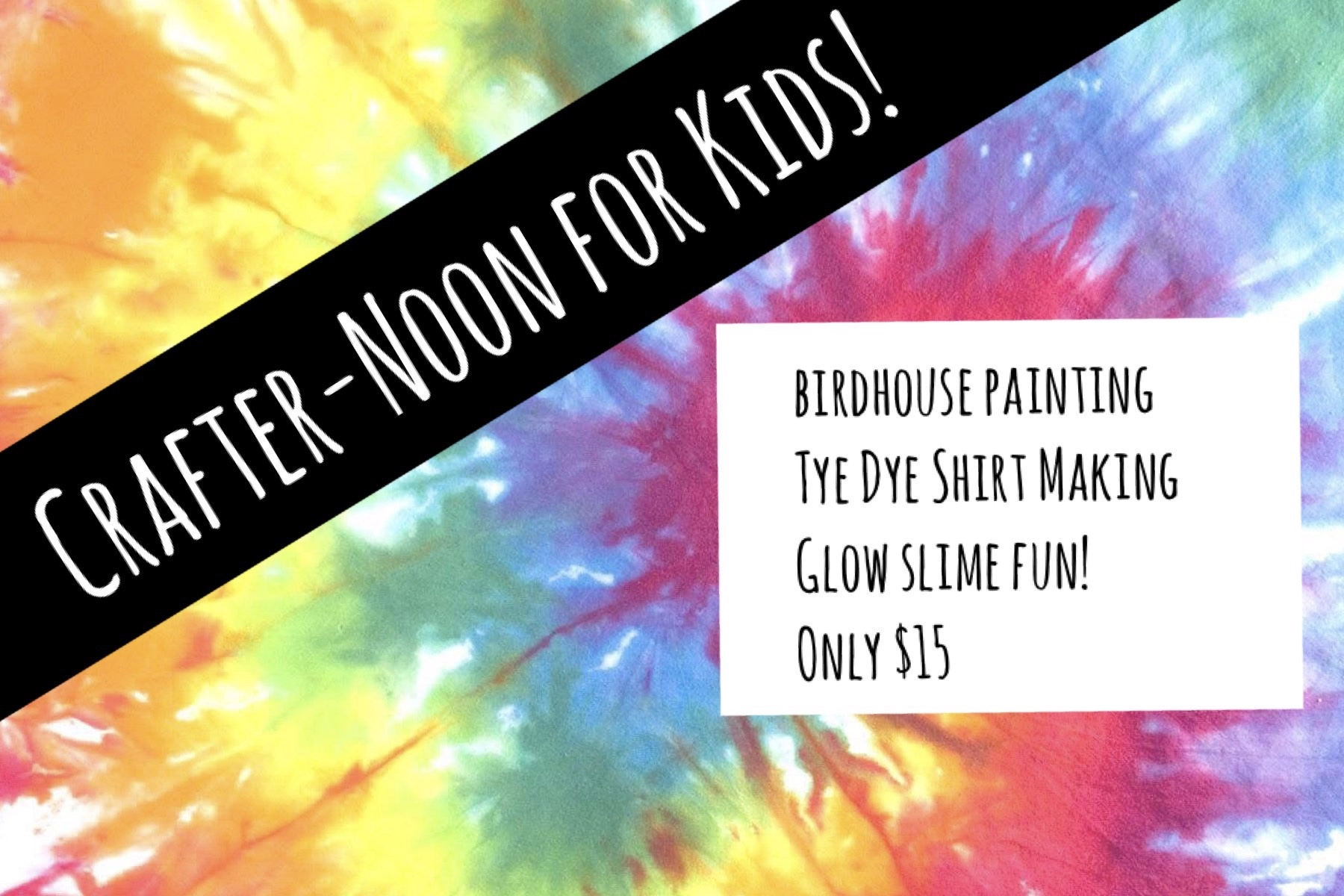 Kids Crafter-noon $15 Special