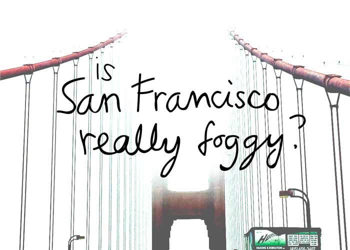 How bad is fog in San Francisco?