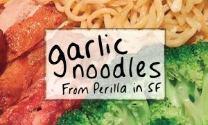 Butter garlic noodles, pho, and other Vietnamese favorites from San Francisco's Perilla SF Restaurant.