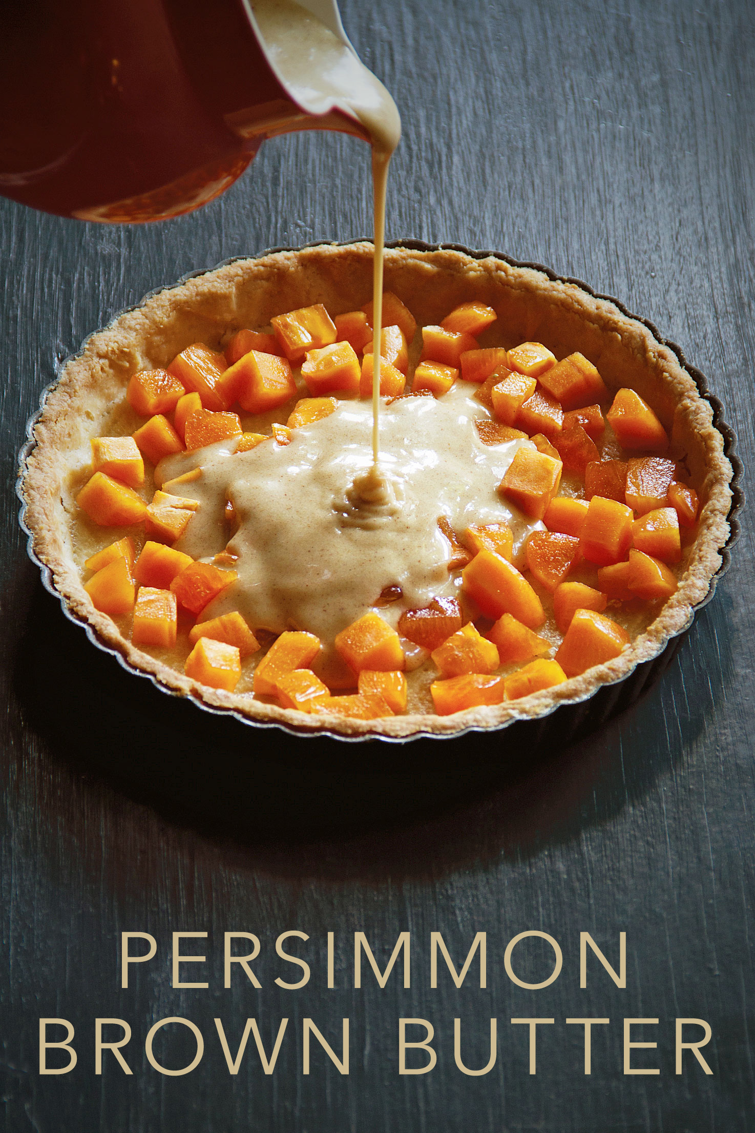 Holiday Desserts: Persimmon Tart with Brown Butter Batter