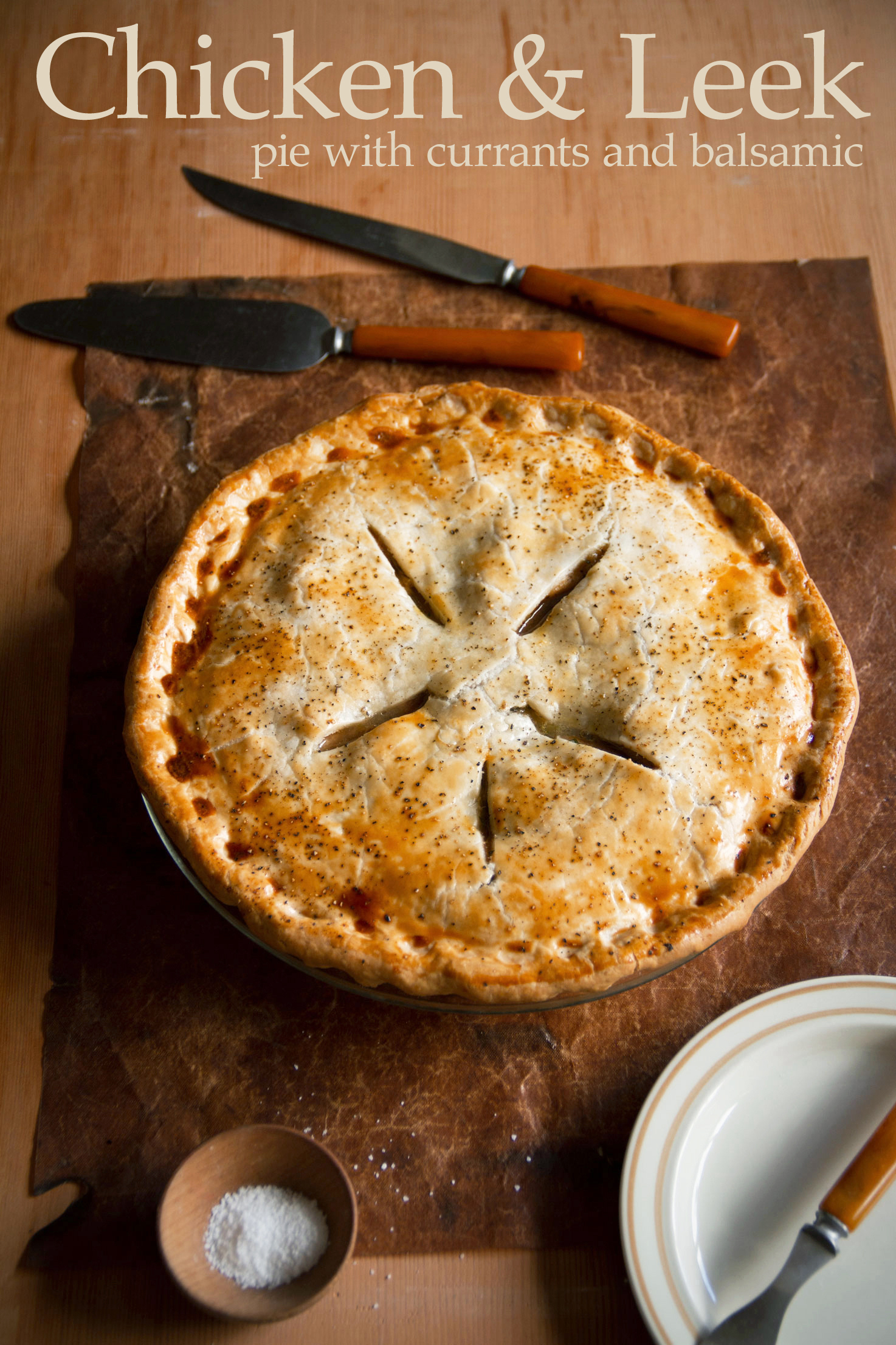 Chicken and Leek Pie and Its All-Butter Crust