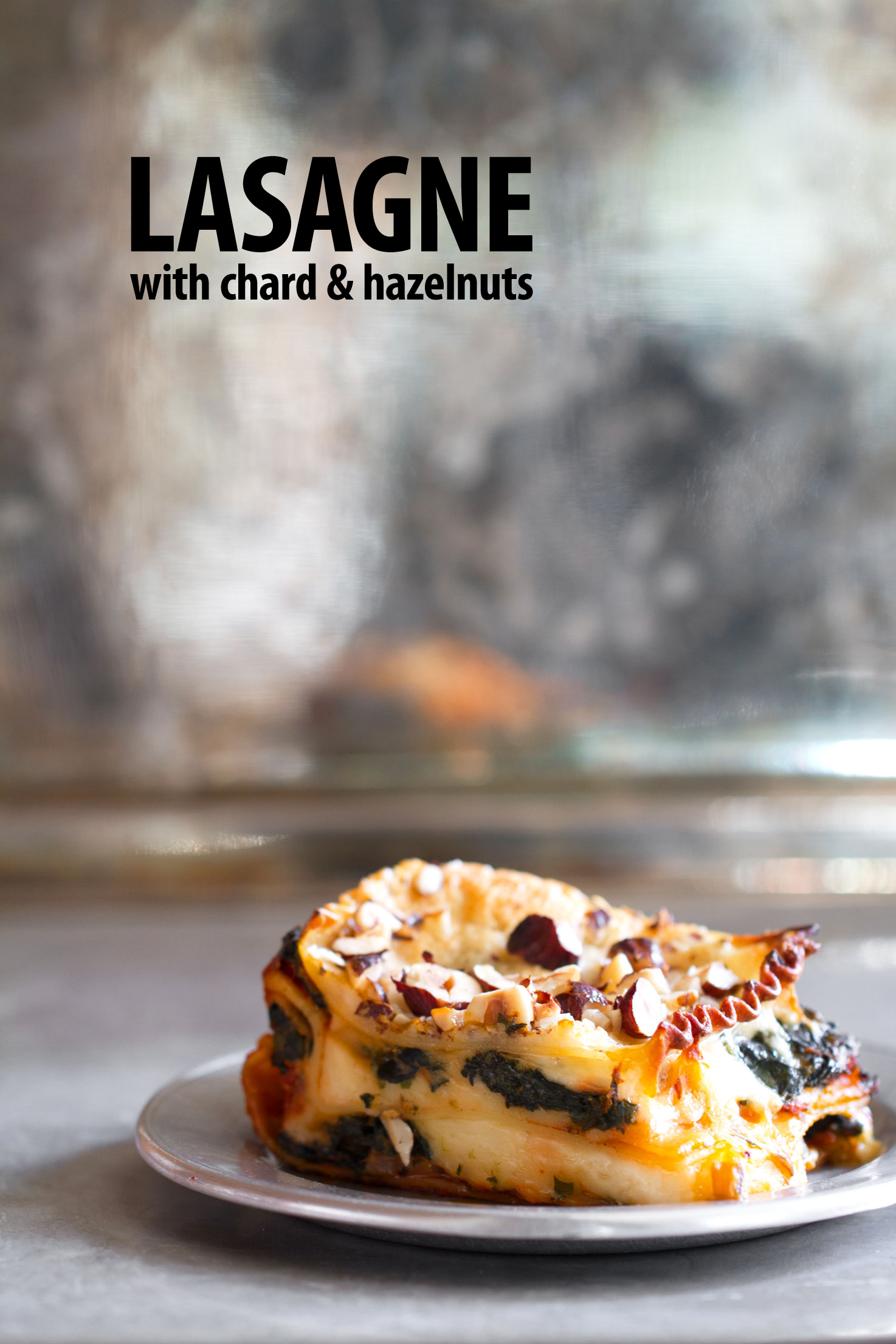 Swiss Chard Lasagne with Bechemel and Hazelnuts